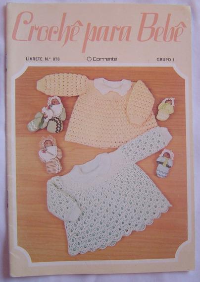 Livrete N º 078 - Crochê Para Bebê - Corrente.