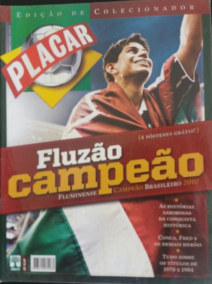 Revista Placar - Fluzão Campeão Brasileiro De 2010