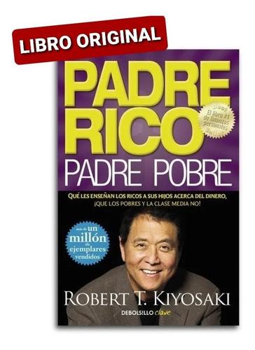 Padre Rico Padre Pobre  Kiyosaki Robert (nuevo Y Original )