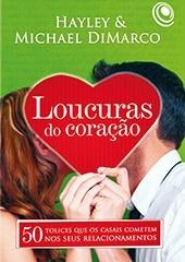 Livro Loucuras Do Coração - Relacionamentos Frete Especial