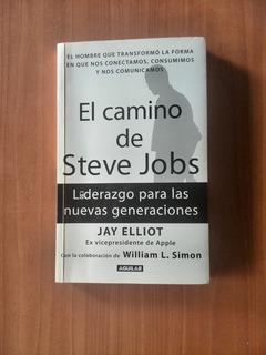 El Camino De Steve Jobs Jay Elliot