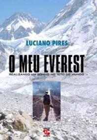 O Meu Everest - Realizado Um Sonho No Te Luciano Pires