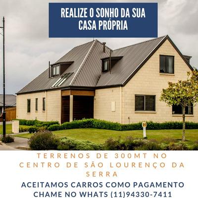 Terrenos De 300 Metros No Centro De São Lourenço Da Serra