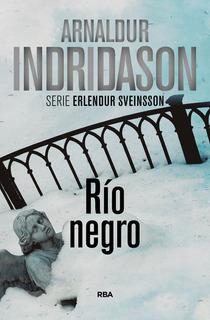 Rio Negro - Arnaldur Indridason - Rba