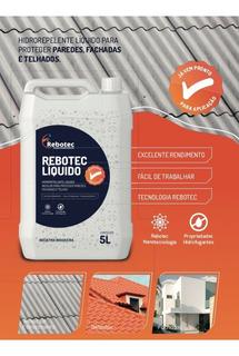Impermeabilizante Telhas Paredes Fachadas Rebotec Liquido 5l