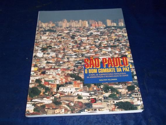 Livro São Paulo O Bom Combate Da Paz