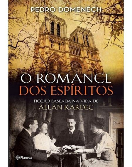 Livro O Romance Dos Espíritos - Ficção Vida Allan Kardec !