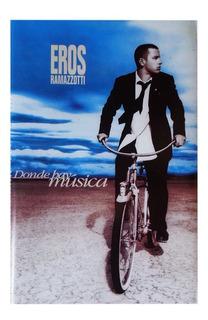 Cassette Eros Ramazzotti, Donde Hay Música