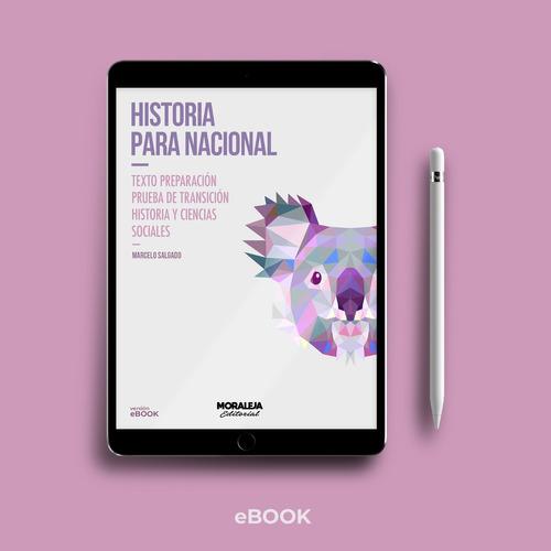 Historia Para Nacional #pdt #2021 #digital #ebook