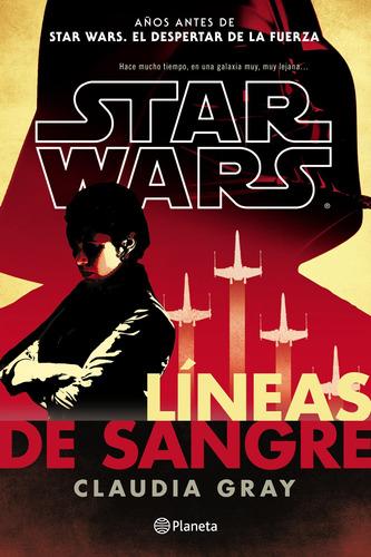 Imagen 1 de 3 de Star Wars. Líneas De Sangre De Disney - Planeta