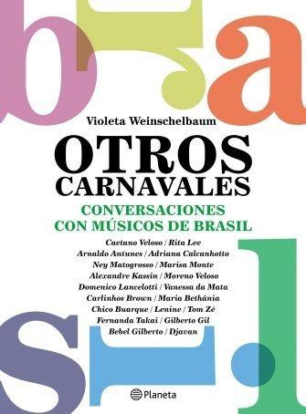 Otros Carnavales - Violeta Weinschelbaum