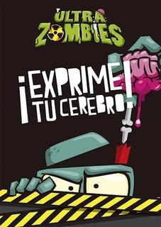 Revista Ultra Zombies - ¡exprime Tu Cerebro! - Aa. Vv