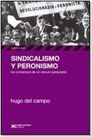 Sindicalismo Y Peronismo - Del Campo H (libro)