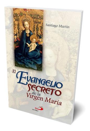 Imagen 1 de 2 de El Evangelio Secreto De La Virgen María