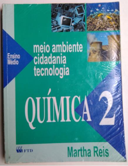 Química 2 Ed. 2 Martha Reis
