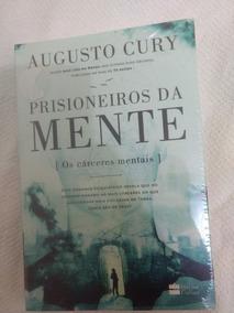 Livro Prisioneiros Da Mente/augusto Cury/novo/lacrado