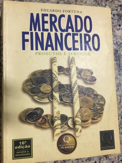 Mercado Financeiro Produtos E Serviços - Eduardo Fortuna