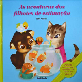 Livro As Aventuras Dos Filhotes De Estimação