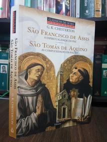 São Francisco De Assis-são Tomás De Aquino - G.k. Chesterton