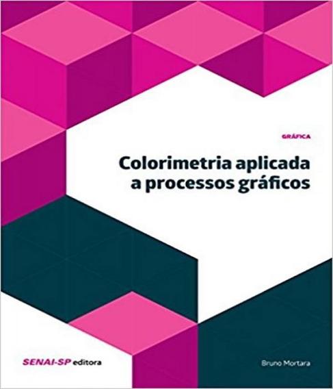 Colorimetria Aplicada A Processos Graficos