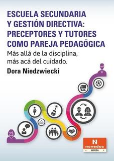 Escuela Secundaria Y Gestion Directiva: Preceptores Y Tutore
