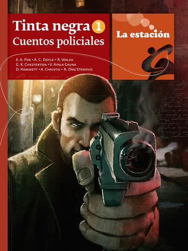 Tinta Negra 1 Cuentos Policiales - La Estación - Mandioca