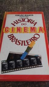 História Do Cinema Brasileiro - Frete Grátis