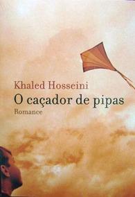 Livro O Caçador De Pipas - Khaled Hosseini