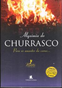 Alquimia Do Churrasco - Ricardo Penna 650
