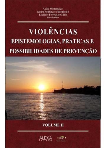 Imagem 1 de 1 de Violências, Epistemologias, Práticas E Possibilidades De Pre