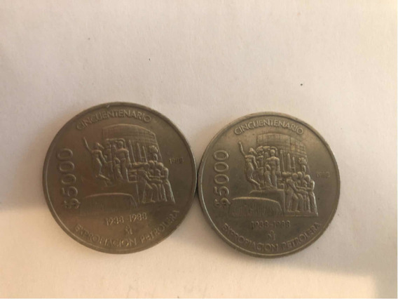 2 Monedas 5000 $ Pesos Expropiasion Petrolera