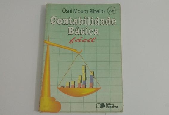 Contabilidade Básica Fácil Osni Moura Ribeiro + Frete Grátis