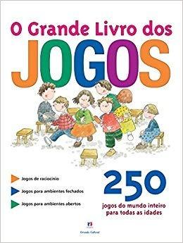 Livro De Jogos - 250 Jogos Do Mundo Inteiro