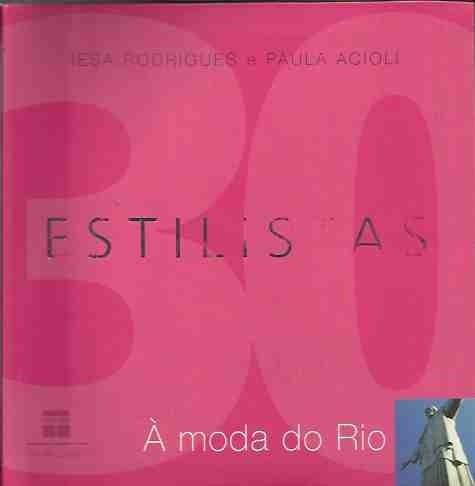 Estilistas À Moda Do Rio - Edição De Bolso Iesa Rodrigues