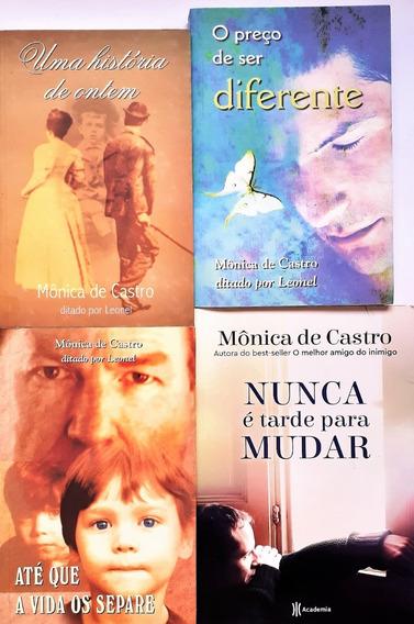 4 Monica De Castro - Nunca E Tarde Para Mudar + 2 Livros