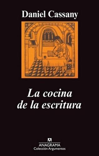 Cocina De La Escritura, La - Daniel Cassany