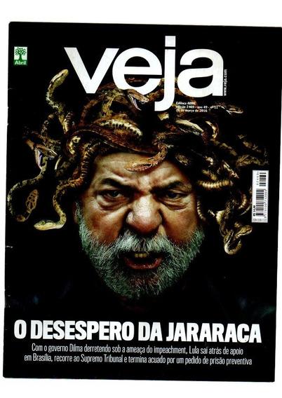 Revista Veja O Desespero Da Jararaca Nº 2469 (7445)