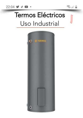 Termo Electrico 500 Litros 380v 100% Nuevo