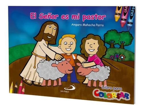 Imagen 1 de 1 de El Señor Es Mi Pastor - Libro Para Colorear