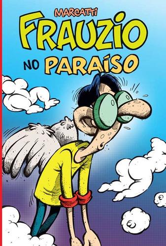 Frauzio No Paraíso Marcatti Quadrinhos Humor