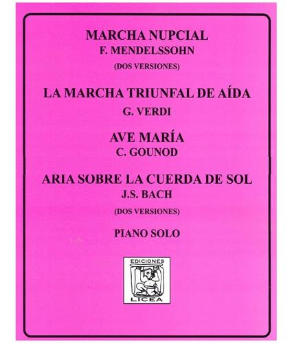 1 Marcha Nupcial 3 Ave Maria 2 La Marcha Triunfal De Aida Mercado Libre