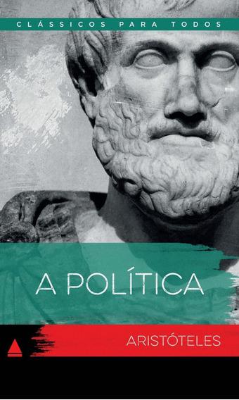 A Política - Col. Clássicos Para Todos