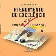 Atendimento De Excelência- Errar Não É Humano