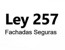 Ley 257 - Certificado De Conservación - Avisos De Obra