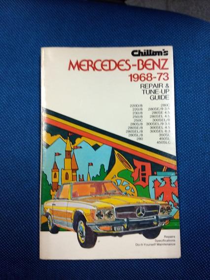 Manual Chilton Mercedes W110 W111 W114 W108 W116 1968/1973