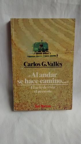 Imagen 1 de 5 de Al Andar Se Hace Camino  Carlos G. Valles  Sal Terrae