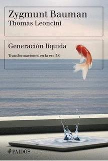 Generación Líquida / Autor:leoncini, Thomas; Bauman, Zygmunt