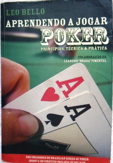 Aprendendo A Jogar Poker Principios, Tecnica, & Pratica