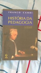 Franco Cambi - Historia Da Pedagogia