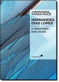 Ministério Dos Anjos, O
